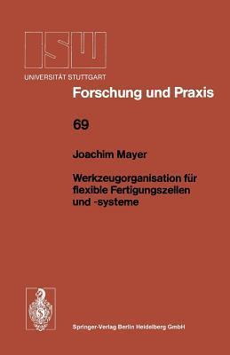 Werkzeugorganisation Fur Flexible Fertigungszellen Und -Systeme Joachim Mayer