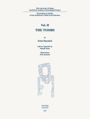 Excavations at Ed-Dur II: The Tombs Haerinck Ae