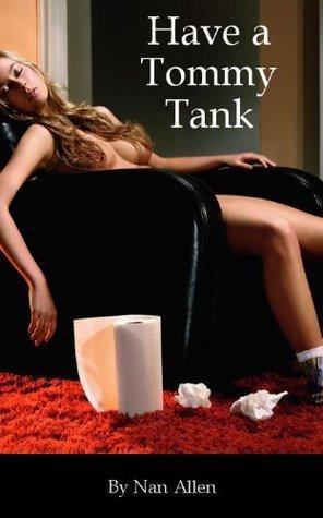 Have a Tommy Tank  by  Nan Allen