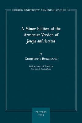 A Minor Edition of the Armenian Version of Joseph and Aseneth: With an Index of Words  by  Joseph J.S. Weitenberg by Christoph Burchard