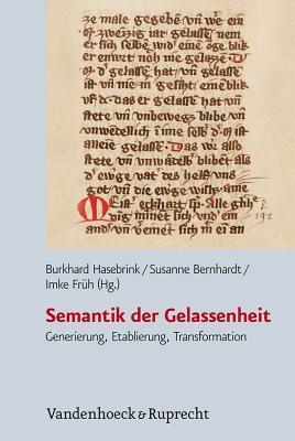 Semantik Der Gelassenheit: Generierung, Etablierung, Transformation Susanne Bernhardt
