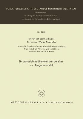 Ein Univariables Okonomisches Analyse- Und Prognosemodell  by  Bernhard Korte
