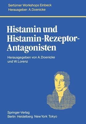 Histamin Und Histamin Rezeptor Antagonisten A. Doenicke