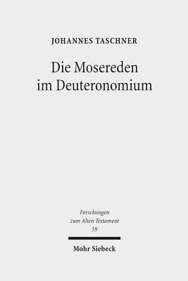 Die Mosereden Im Deuteronomium Johannes Taschner