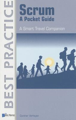 Scrum: A Pocket Guide: A Smart Travel Companion  by  Gunther Verheyen