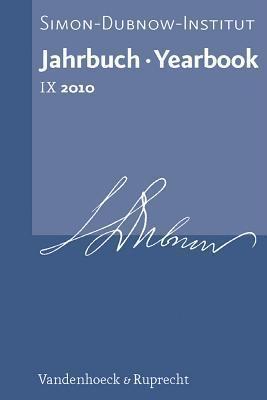 Jahrbuch Des Simon-Dubnow-Instituts / Simon Dubnow Institute Yearbook IX (2010) Dan Diner