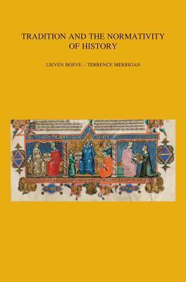 Tradition and the Normativity of History  by  L Boeve