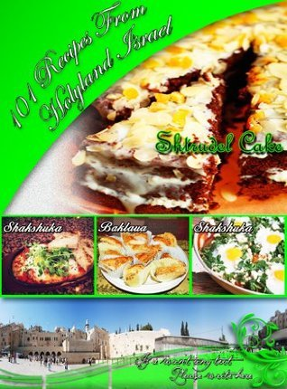recipes book-101 recipes from holyland (recipes book-food from holyland israel) TAL DAHAN