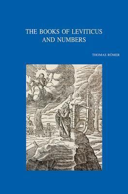 The Books of Leviticus and Numbers Thomas Römer