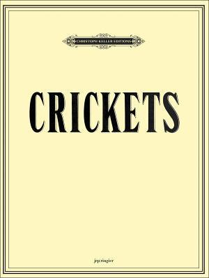 Mungo Thomson & Michael Webster: Crickets  by  Michael Webster