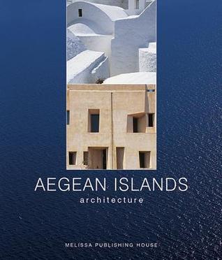 Aegean Islands: Architecture  by  Dimitris Philippidis