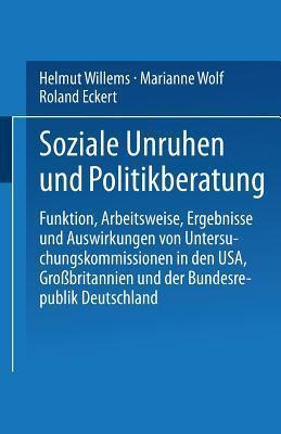 Soziale Unruhen Und Politikberatung Helmut Willems