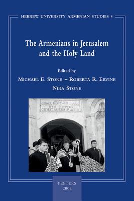Armenians in Jerusalem and the Holy Land R.R. Ervine