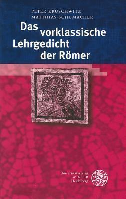 Das Vorklassische Lehrgedicht Der Romer  by  Peter Kruschwitz