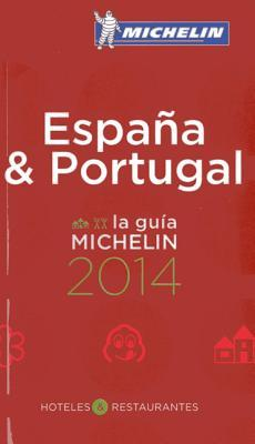 Michelin Guide Espana & Portugal: Hoteles & Restaurantes  by  Michelin