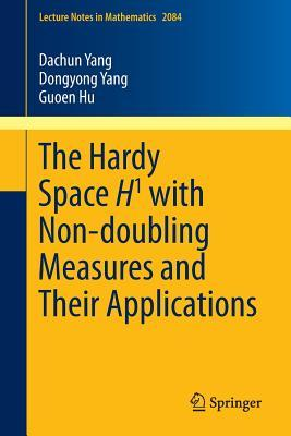 The Hardy Space H1 with Non-Doubling Measures and Their Applications Guoen Hu