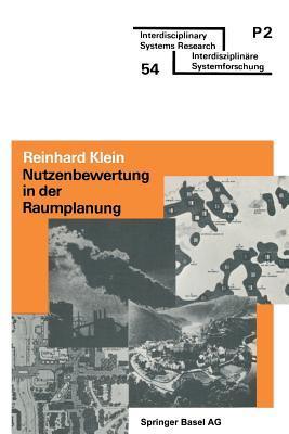 Nutzenbewertung in Der Raumplanung: Uberblick Und Praktische Anleitung  by  Reinhard Klein