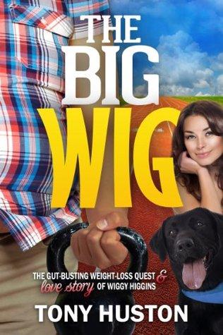 The Big Wig Tony Huston