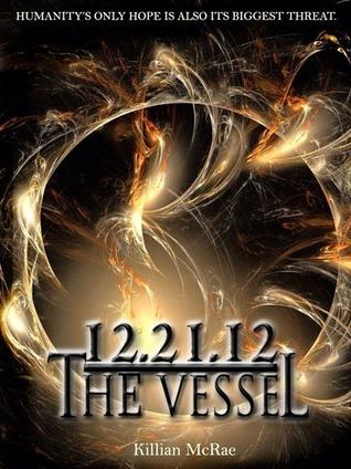 12.21.12: The Vessel Killian McRae