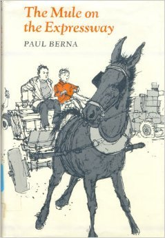 The Mule on the Expressway  by  Paul Berna