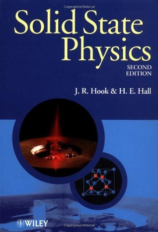Solid State Physics (Manchester Physics Series) J.R. Hook