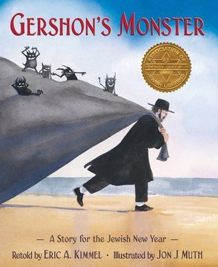 Gershons Monster: A Story For The Jewish New Year Eric A. Kimmel