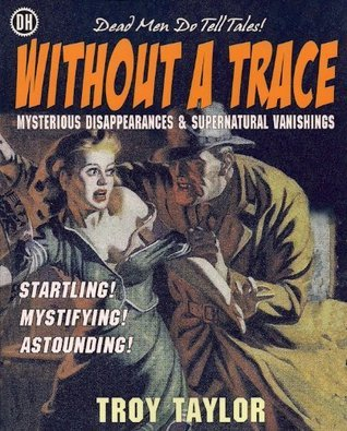 Without A Trace Troy Taylor