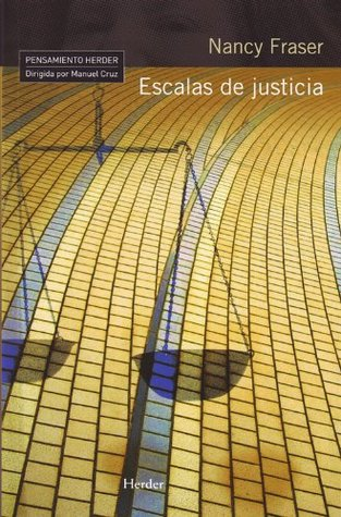 Escalas de justicia  by  Nancy Fraser