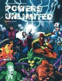 Powers Unlimited One: A Sourcebook for Heroes Unlimited (Heroes Unlimited, #1) Carmen Bellaire