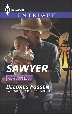 Sawyer (The Lawmen of Silver Creek Ranch #8)  by  Delores Fossen