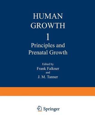 Human Growth: 2 Postnatal Growth  by  F Falkner