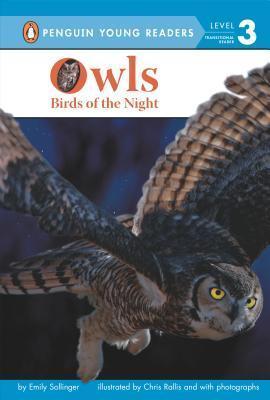 Owls: Birds of the Night Emily Sollinger