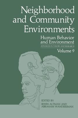 Neighborhood and Community Environments  by  Irwin Altman