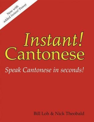 Instant! Cantonese  by  Nick Theobald