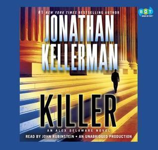 Killer (Alex Delaware, #29) Jonathan Kellerman