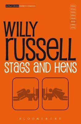 Stags and Hens Willy Russell