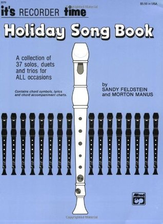 Holiday Songbook for Recorder  by  Morton Manus