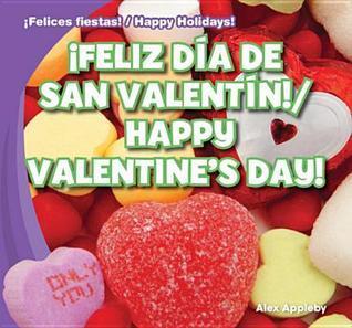 Feliz Dia de San Valentin! / Happy Valentines Day!  by  Alex Appleby