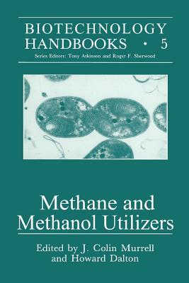 Methane and Methanol Utilizers  by  J Colin Murrell