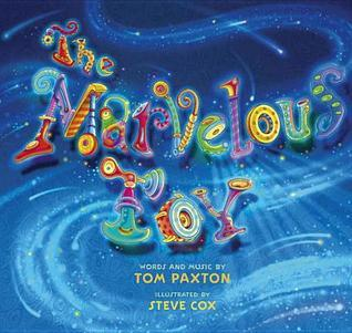 The Marvelous Toy  by  Tom Paxton