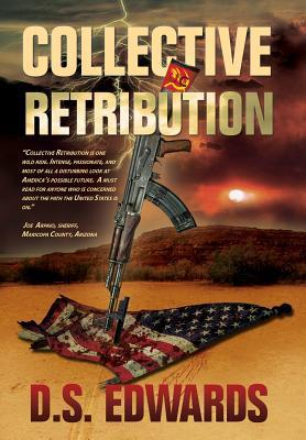 Collective Retribution  by  D.S. Edwards