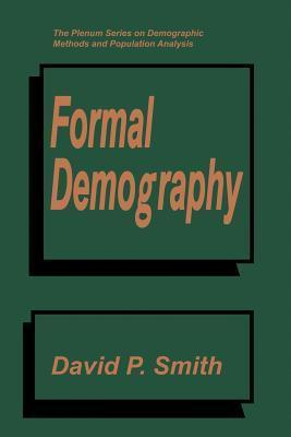 Formal Demography  by  David P. Smith