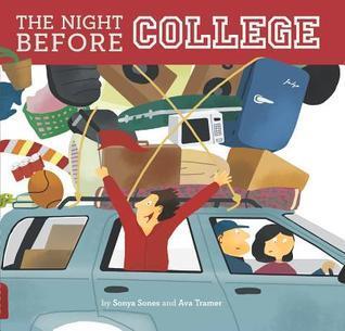 The Night Before College Sonya Sones