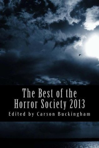 The Best of the Horror Society 2013 Charles Colyott