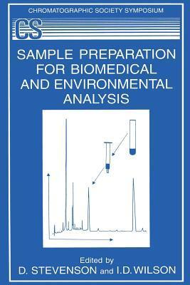 Sample Preparation for Biomedical and Environmental Analysis  by  D. Stevenson