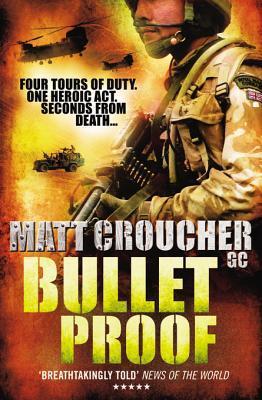 Bullet Proof  by  Matt Croucher Croucher Gc