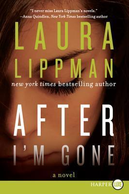 After Im Gone LP: A Novel  by  Laura Lippman
