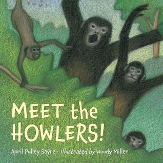 Meet the Howlers! April Pulley Sayre