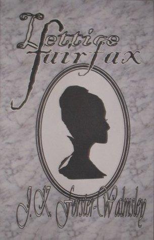 Lettice Fairfax J.K. Forster-Walmsley