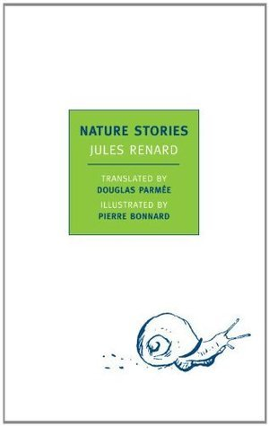 Nature Stories (New York Review Books Classics)  by  Jules Renard